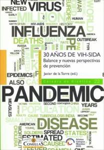 30 años de VIH/SIDA. Balance y nuevas perspectivas de prevención
