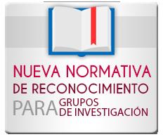 Nueva normativa de reconocimiento para grupos de investigación
