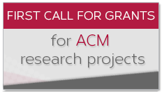First call for grants for ACM research projects